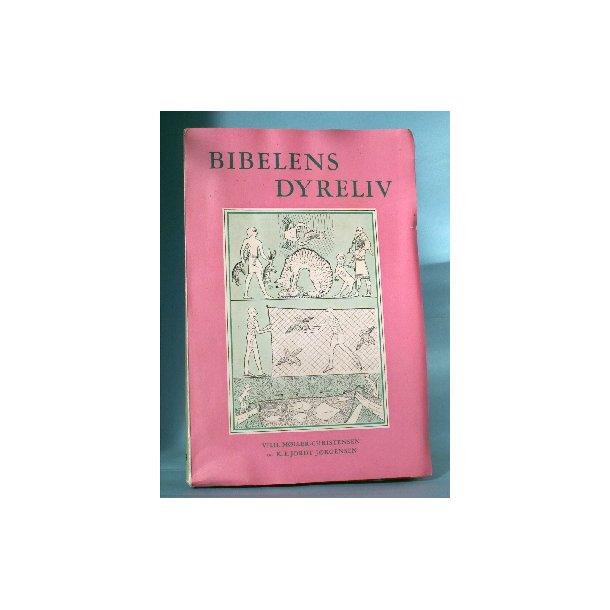 Bibelens dyreliv, Vilh. Møller-Christensen &