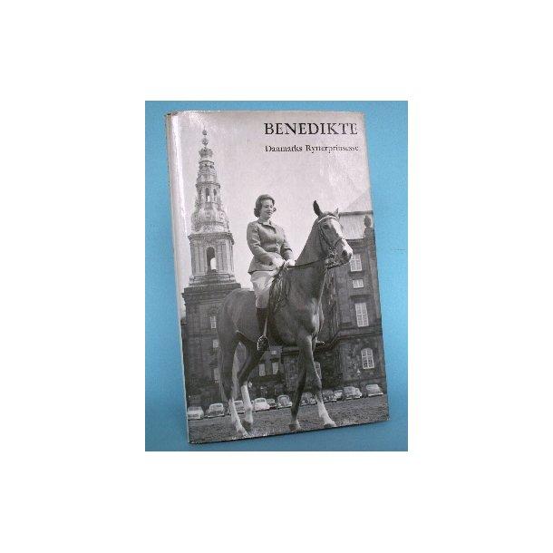Benedikte. Danmarks rytterprinsesse