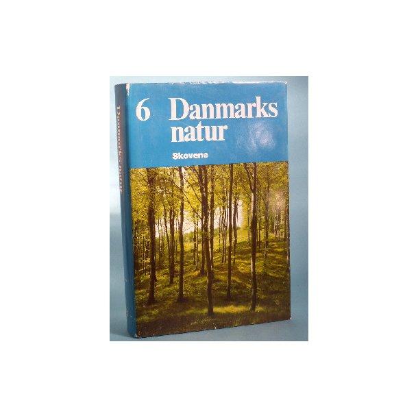 Danmarks Natur bd. 6, Skovene,