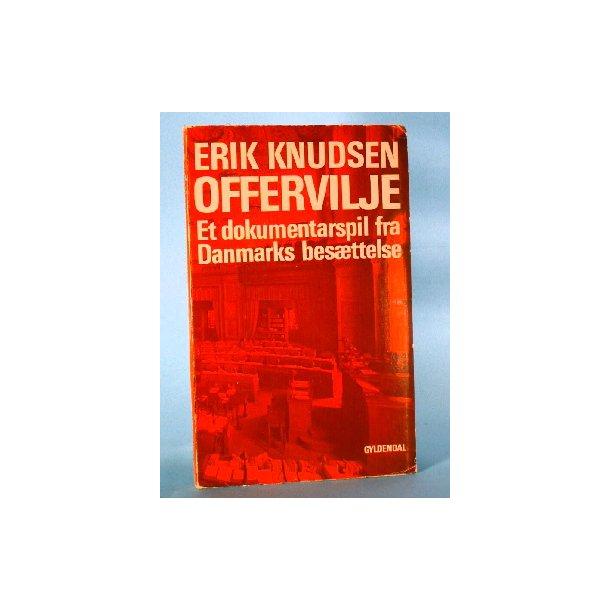 Erik Knudsen: Offervilje