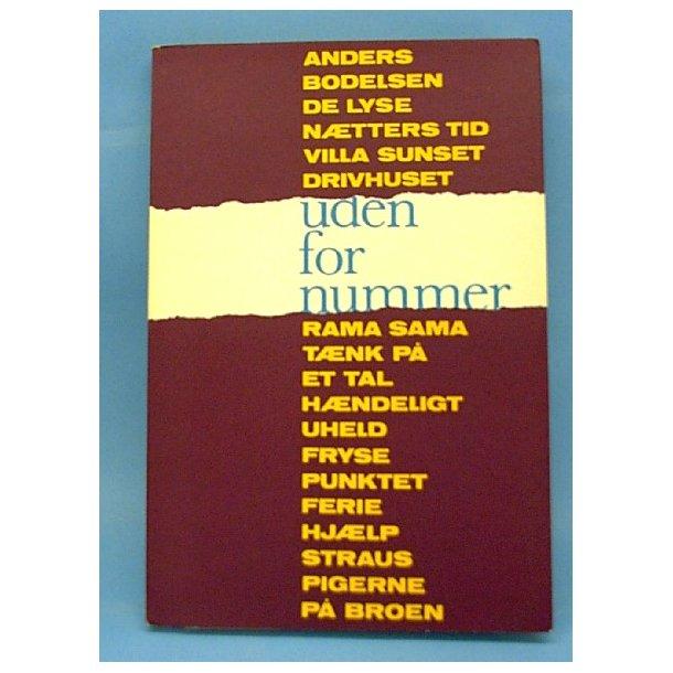 Anders Bodelsen: Uden for nummer