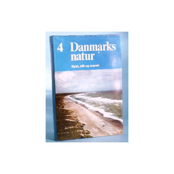 Danmarks Natur bd. 4, Kyst, klit og marsk,