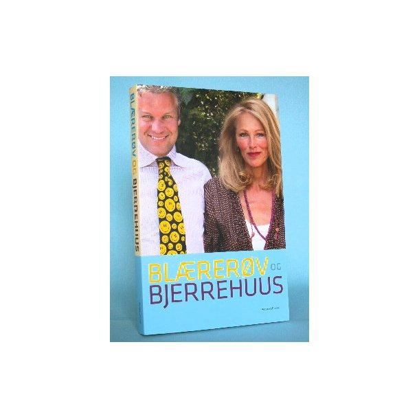 Blærerøv og Bjerrehus, red. af Karen Thisted