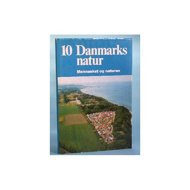 Danmarks Natur bd. 10, Mennesket og naturen,