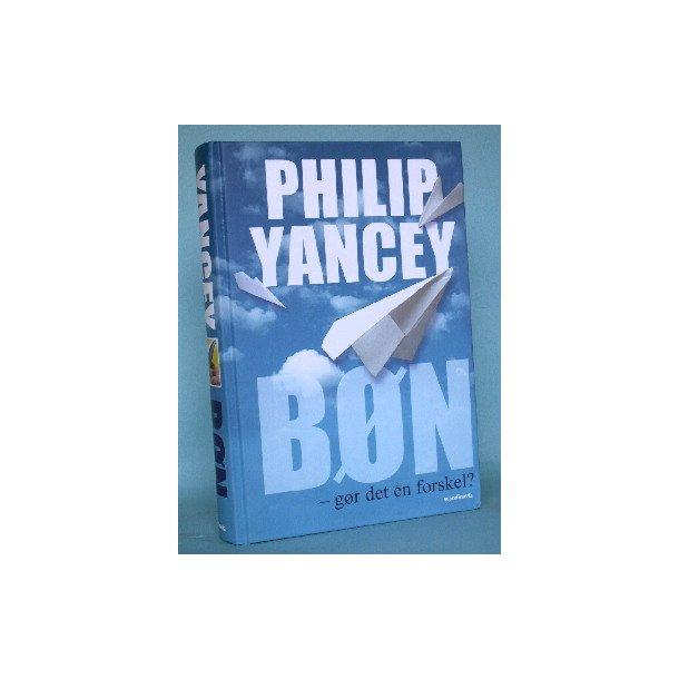 Bøn - nytter det noget, Phillip Yancey
