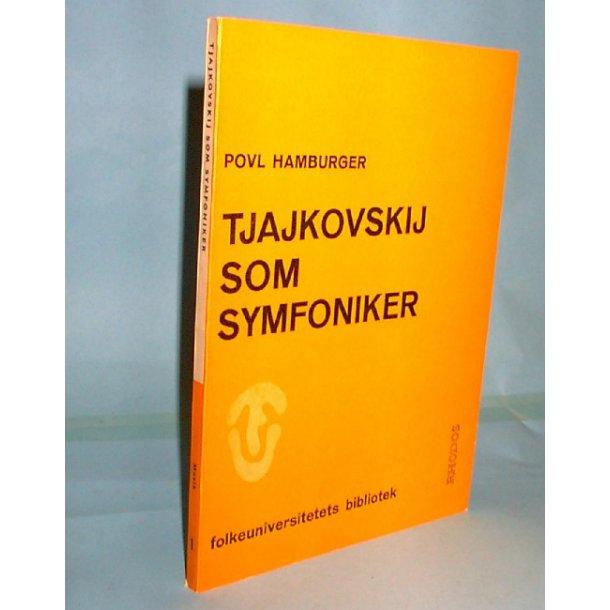 Tjajkovskij som symfoniker, Povl Hamburger